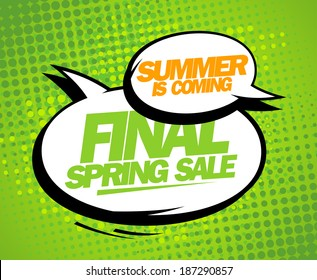 Summer is coming, final spring sale design with balloons, comic style