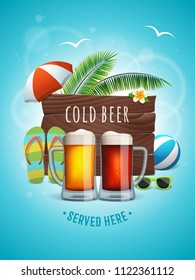 Summer craft beer poster. Two beer mugs on the summer background with wooden logo, palm trees, beach ball, umbrella, flip flops and sunglasses. Vector banner for beach bar. Cold beer served here text