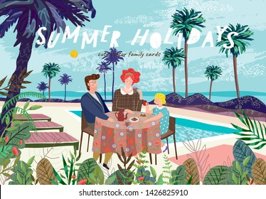 Summer family happy holidays! Cute vector illustration of mom, dad and child at lunch, dinner or breakfast at the resort for a banner, card or poster. Drawing family, eating at the table