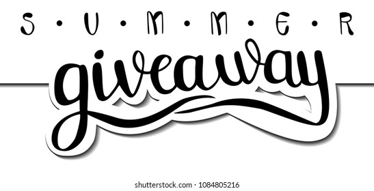 Summer giveaway banner card with handwritten lettering. Vector design for blog.