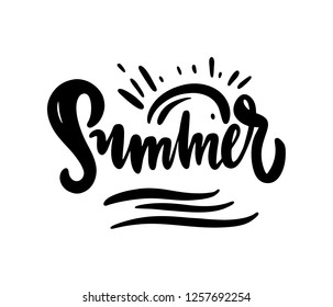 Summer hand drawn vector lettering. Modern brush calligraphy. Isolated on white background.