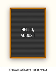 Summer Hello August lettering on black letterboard with white plastic letters. Minimal printable journaling card, creative card, art print, minimal label design for banner, poster, flyer.