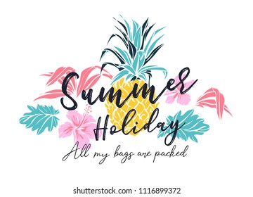summer holiday slogan with pineapple and tropical flower illustration