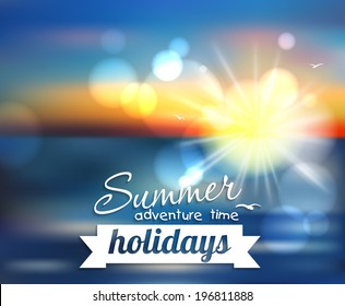 Summer holidays - beautiful vector background with the sunset, sea, sun and the blurred effect. This vector can be used for postcards, banners, posters and web page