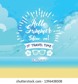 Summer holidays illustration, Hello summer. - Vector