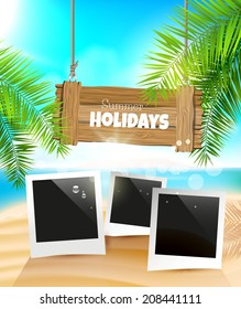 Summer holidays - vector background with wooden sign and photoframes on the beach