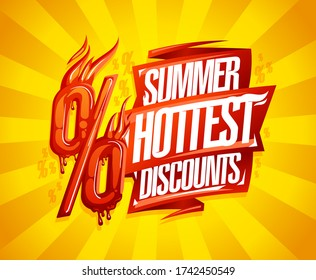 Summer hottest discounts sale vector banner concept with burning melting percentage sign and lettering on a ribbon