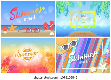 Summer mood hot days hello summertime 2018 posters set sunglasses on beach, sea stars and flip-flops at coastline, palm trees cartoon vector banners.