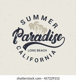 Summer paradise hand written lettering with palms illustration. California long beach. Retro vintage tee print. Grunge texture. Light background. Vector illustration.