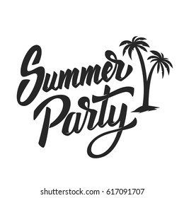 Summer party. Hand drawn lettering phrase isolated on white background. Design element for poster, postcard. Vector illustration