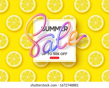 Summer Sale banner with 3d colorful handwritten calligraphy and sliced lemon pieces yellow background. Promo design for seasonal discount. Vector illustration.