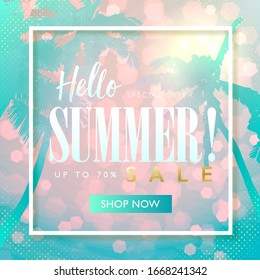 Summer sale discount marketing design layout. Hello summer banner concept. Beach theme design with flat turquoise palm trees on pink bokeh background. Vector illustration template.