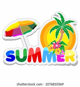 Summer Sticker Style text with ornamental Palmtree and Exotic Flowers, and a big, colorful Parasol for the Beach, Logo Design for Summer Holidays Season. Vector Illustration