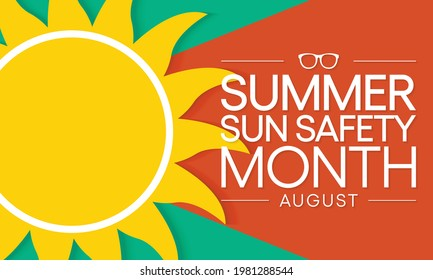 Summer sun safety month is observed every year in August, celebrated to aware about some of the damaging effects of ultraviolet (UV) exposure, and tips to help protect people during the summer months.
