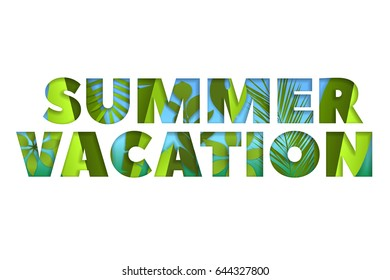 Summer time inscription with green, bright and tropical leaves, isolated vector illustration