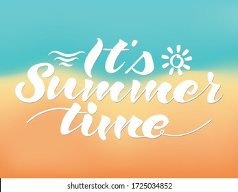 It's summer time sign over background