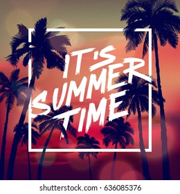 Its Summer time Typographical Background With Sea, and Palms