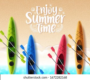 Summer time vector banner design. Enjoy summer time text in sand with space for text and colorful floating beach kayak boat in top view beach seaside background. Vector illustration.