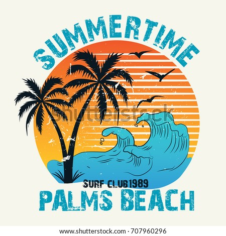 5adb564b3b7 Summer time - vector illustration in vintage graphic style for t-shirt and  other print production. Palms