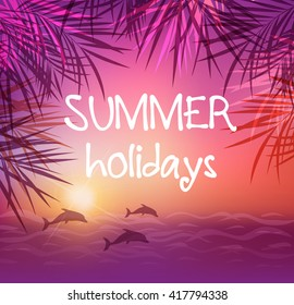 Summer tropical background with palm leaves and dolphins. Tropical sunset and sea.