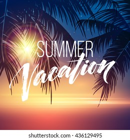 Summer vacation handwriting. Typography, lettering and calligraphy. Poster and flyer design template. Summer landscape with palm trees and sea. Vector illustration EPS10