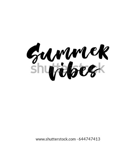 Summer Vibes Creative Unique Lettering Quotes Stock Vector Royalty