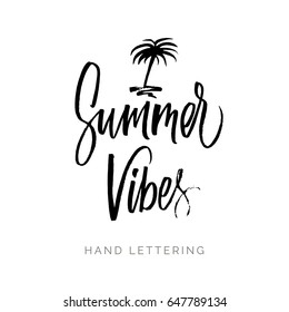 Summer Vibes. Hand written elegant phrase for your design. Custom hand lettering. Can be printed on greeting cards, paper and textile designs, etc