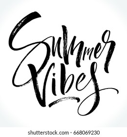 Summer Vibes lettering. Modern calligraphy template for T-shirt, home decor, greeting card, prints and posters or photography overlay. Dry brush painted letters, vector illustration.