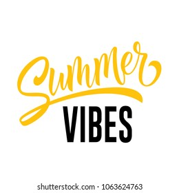 Summer vibes seasonal greeting card template. Calligraphic lettering can be used for invitations, posters, banners