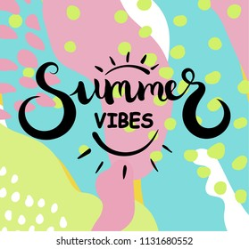 Summer vibes text. Brush calligraphy. Vector illustration