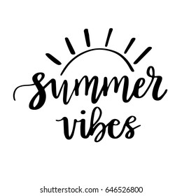 Summer vibes, typographic inscription on white background. Holiday poster. Handwritten vacations lettering, can be uset fot tshirt, banner, web and print