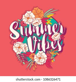 Summer vibes typography banner round design in tropical flower frame, vector illustration