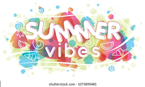 Summer vibes. Summer vector illustration.