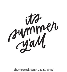 It's Summer Y'all hand lettered phrase