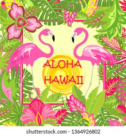 Summery fashion print with Aloha Hawaii lettering, pink flamingos pair, tropical leaves, hot sun and exotic flowers for bag, Tshirt, summer party poster and other design