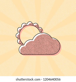 sun and cloud. Vintage retro typography with offset printing effect. Dots poster with comics pop art background