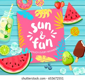 Sun and Fun lettering on blue wooden background with tropical leaves, watermelon, detox, ice, donut, ice cream, lime and candy. Vector Illustration.