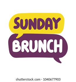 Sunday brunch. Vector hand drawn speech bubbles illustration on white background.