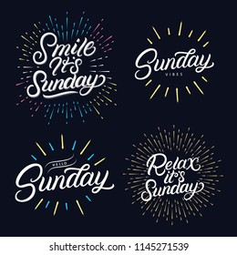 Sunday set hand written lettering quotes. Relax its sunday. Hello, happy sunday. Smile its sunday. Modern brush calligraphy phrases with sun rays and burst. Vector illustration.