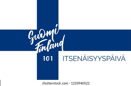 "Suomi/Finland, ""101 years of independence"" - text on finnish language, typography, calligraphy. Concept morden lettering on independence day. Vector writing in black for title, banner, flyer, poster"