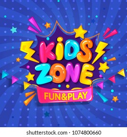 Super Banner for kids zone in cartoon style with sunburst background. Place for fun and play. Poster for children's playroom decoration. Vector illustration.