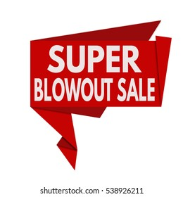 Super Blowout Sale origami speech bubble on white background, vector illustration