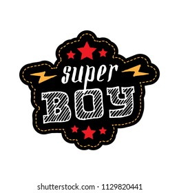 Super Boy. Print for t-shirt with lettering, stars and lightnings. Superboy - stripe for clothes.