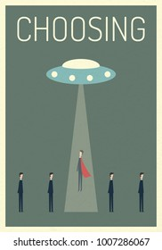 super businessman choosing by UFO .Symbol of stealing , abducted ,choosing, leadership,Successful vision and idea concept .Eps10 vector illustration. Minimalist retro poster