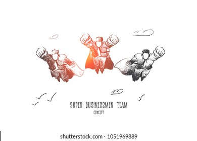 Super businessman team concept. Hand drawn business superheroes are ready to work. Super team concept isolated vector illustration.