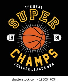 super champs, basketball , sports graphic tees vector designs and other uses