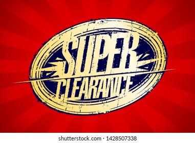 Super clearance, sale rubber stamp imprint vector banner