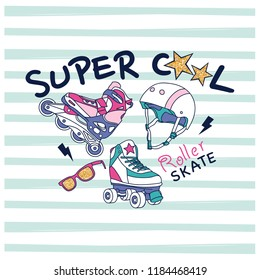 Super cool slogan  t-shirt print. Roller skates, helmet,sunglasses drawing.Striped background vector illustration.Cute graphic design for kids.