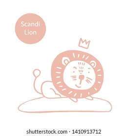 Super cute of adorable lion in trendy Scandinavian style. Funny, hugge, hand drawn illustration for poster, banner, print, decoration kids playroom or greeting card.
