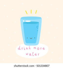 Super cute vector illustration of a Water Glass. Tasty water - Drink More Water! Hand drawn Smiley characters about healthy lifestyle.